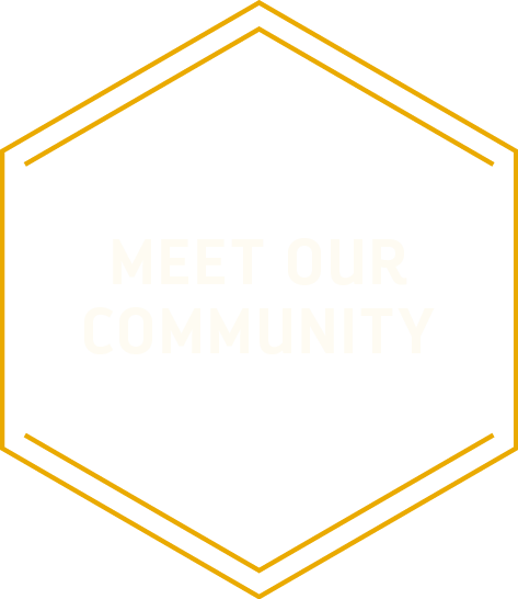 Meet Our Community